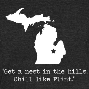 Chill Like Flint T-Shirts - Unisex Tri-Blend T-Shirt by American Apparel
