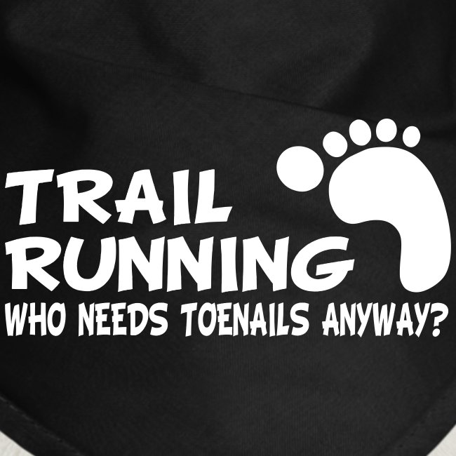 Trail Running Toenails Dog Bandana