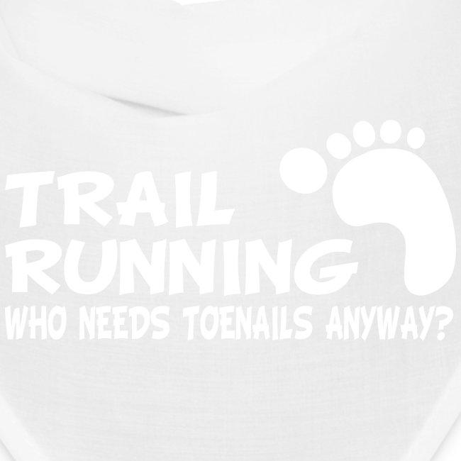 Trail Running Toenails Bandana