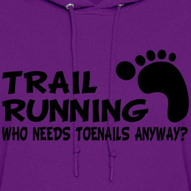 Trail Running Toenails Women's Hoodie