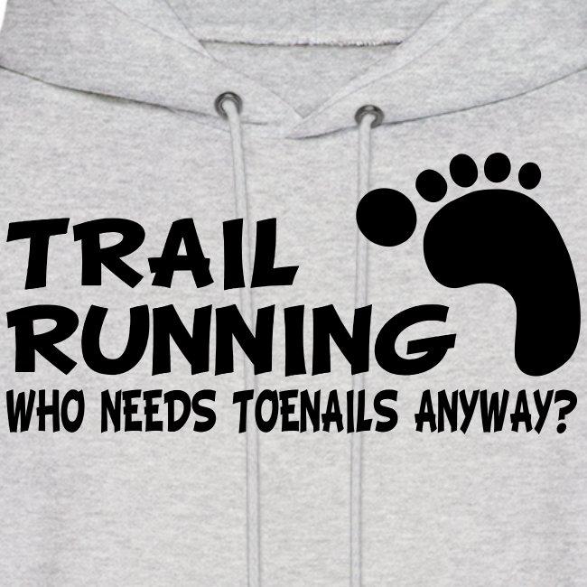Trail Running Toenails Men's Hoodie