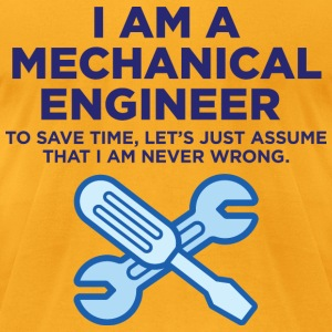 I Am A Mechanical Engineer 3 (dd)++ T-shirts (manches courtes) - T-shirt pour hommes American Apparel