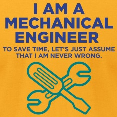 I Am A Mechanical Engineer 3 (2c)++ T-shirts (manches courtes)