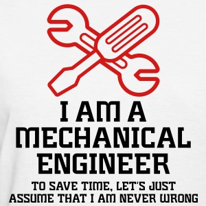 I Am A Mechanical Engineer 1 (2c)++ T-shirts (manches courtes) - T-shirt pour femmes