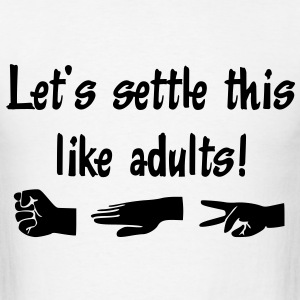 Let's settle this like adults! Rock-paper-scissors - Men's T-Shirt