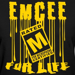 Emcee for Life womens tee - Women's T-Shirt