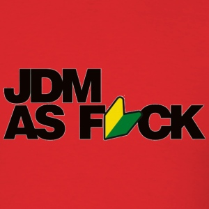 Jdm as fuck tee. - Men's T-Shirt