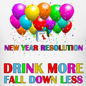 resolution drink more fall down less - Men's T-Shirt