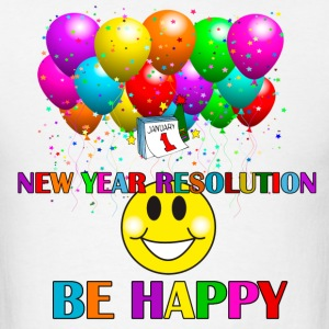 resolution be happy - Men's T-Shirt