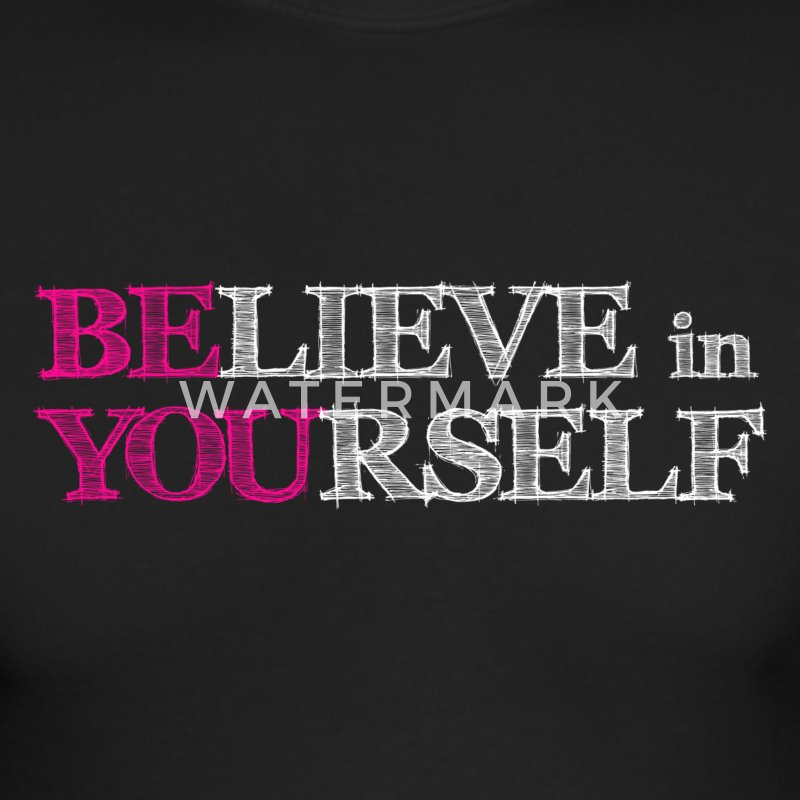 BElieve in YOUrself Long Sleeve Shirts - Men's Long Sleeve T-Shirt by Next Level