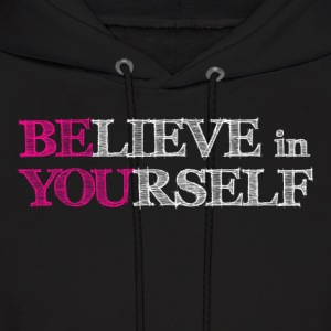 BElieve in YOUrself Hoodies - Men's Hoodie