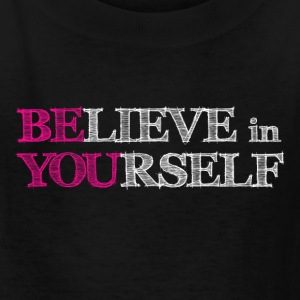 BElieve in YOUrself Kids' Shirts - Kids' T-Shirt