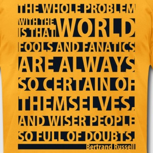 The Whole Problem with the World - Men's T-Shirt by American Apparel