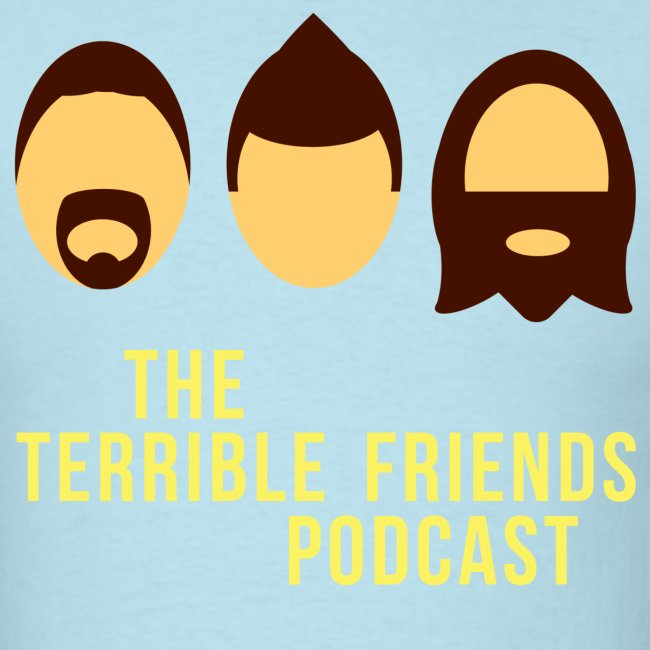 Terrible Friends Podcast