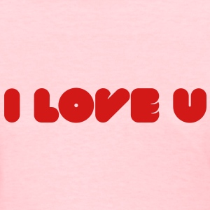 I Love U - Words of love Women's T-Shirts - Women's T-Shirt