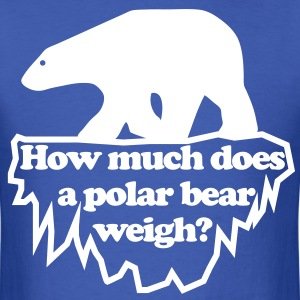 How much does a polar bear weigh? T-Shirts - Men's T-Shirt