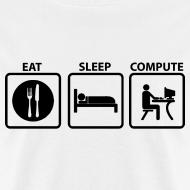 Design ~ Eat Sleep Compute