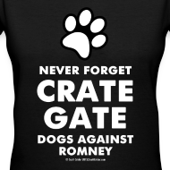 Design ~ Official Dogs Against Romney Never Forget Crate Gate Women's V-neck Tee