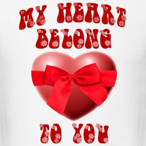 my heart belong to you - Men's T-Shirt
