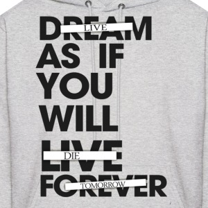Live As If You Will Die Tomorrow Hoodie - Men's Hoodie