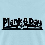 Design ~ PlankADay/'I'm a Planker' Mens T-shirt