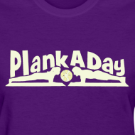 Design ~ PlankADay/'I'm a Planker' Women's Tee