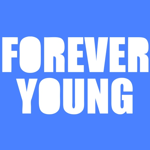 Forever Young - stayflyclothing.com