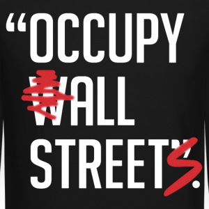 Occupy Long Sleeve Shirts - Crewneck Sweatshirt