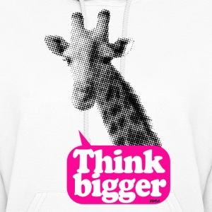 giraffe think bigger saying Hoodies - Women's Hoodie