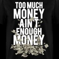 Design ~ Never Enough Money