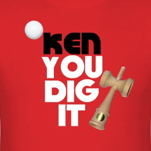 Kendama - Ken You Dig It - Men's T-Shirt