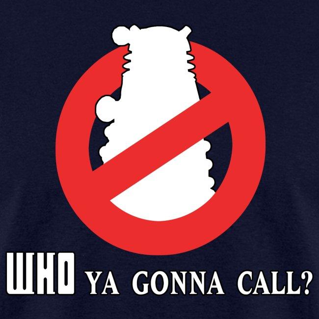 Who Ya Gonna Call Ver 2
