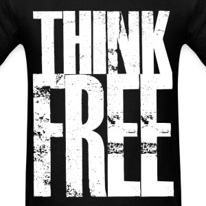 Think Free - Men's T-Shirt