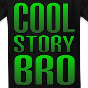 Cool Story Bro - Kids' T-Shirt