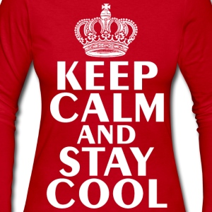 Keep Calm & Stay Cool T-Shirt - Women's Long Sleeve Jersey T-Shirt
