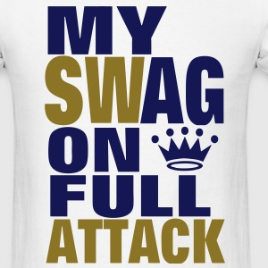 MY SWAG ON FULL ATTACK - Men's T-Shirt