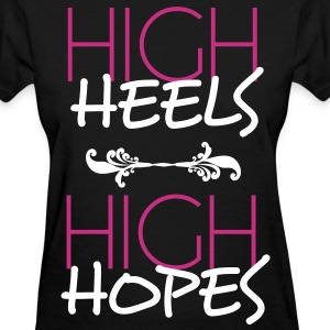 high heels high hopes Women's T-Shirts - Women's T-Shirt