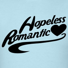 hopeless romantic T-Shirts