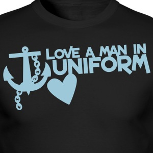 LOVE A MAN IN UNIFORM Long Sleeve Shirts - Men's Long Sleeve T-Shirt by Next Level