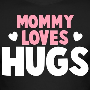MOMMY LOVES HUGS! with love hearts Long Sleeve Shirts - Men's Long Sleeve T-Shirt by Next Level