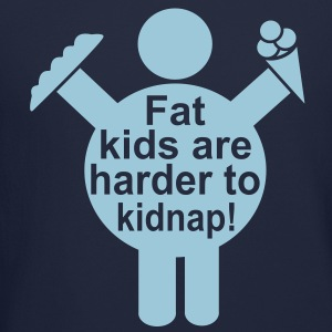 Fat Kids are harder to kidnap! Vector Design Long Sleeve Shirts - Crewneck Sweatshirt