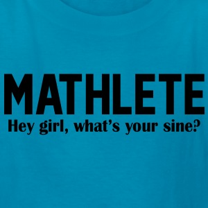 Mathlete - Hey girl, what's your sine? Kids' Shirts - Kids' T-Shirt