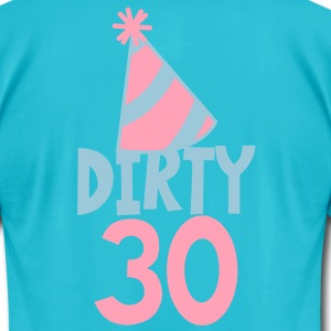 BIRTHDAY 30 DIRTY THIRTY with a party HAT T-Shirts - Men's T-Shirt by American Apparel