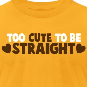 TOO CUTE TO BE STRAIGHT love heart T-Shirts - Men's T-Shirt by American Apparel