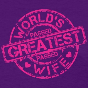 World's Greatest Wife - Women's T-Shirt