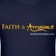 Design ~ Faith and Arrogance