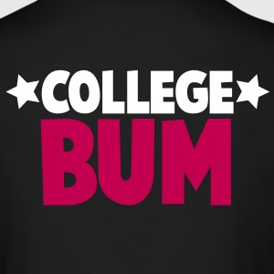 college bum unemployed Long Sleeve Shirts - Men's Long Sleeve T-Shirt by Next Level