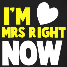 I'm MRS right now Valentines dating shirt Long Sleeve Shirts