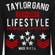 Design ~ Taylor Gang Life$tyle