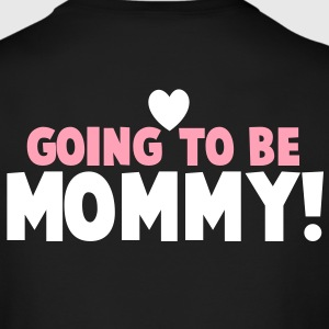 GOING TO BE MOMMY! with cut love heart pregnant and loving it! Long Sleeve Shirts - Men's Long Sleeve T-Shirt by Next Level